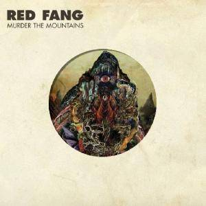 Red Fang: Murder The Mountains - Cover