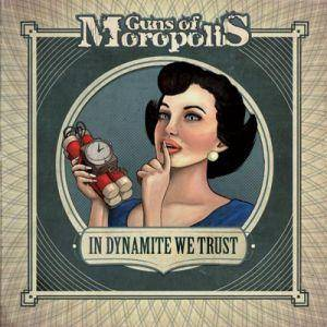 Guns Of Moropolis: In Dynamite We Trust - Cover