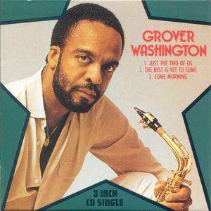 Grover Washington Jr.: Just The Two Of Us - Cover