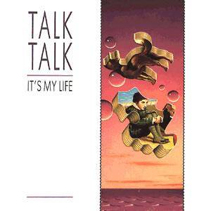 Talk Talk: It's My Life - Cover