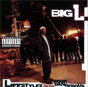 Big L: Lifestylez Ov Da Poor & Dangerous - Cover