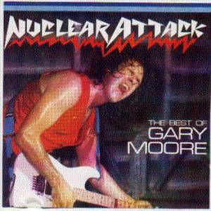 Gary Moore: Nuclear Attack - The Best Of Gary Moore - Cover