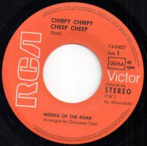 "Middle Of The Road: Chirpy Chirpy Cheep Cheep (7"") - Bild 2"