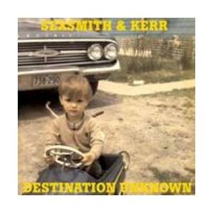 Cover - Sexsmith & Kerr: Destination Unknown