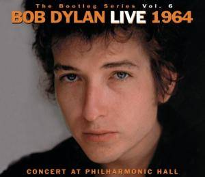 Bob Dylan: Bootleg Series Vol. 6 - Live 1964 (Concert At Philharmonic Hall), The - Cover