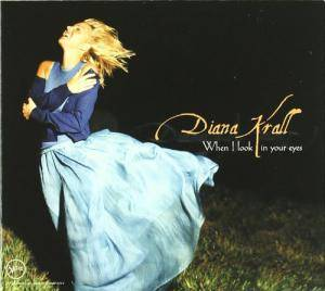 Diana Krall: When I Look In Your Eyes - Cover