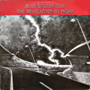 Cover - Blue Öyster Cult: Revölution By Night, The