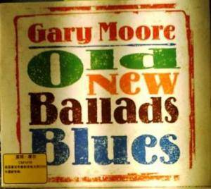 Gary Moore: Old New Ballads Blues - Cover