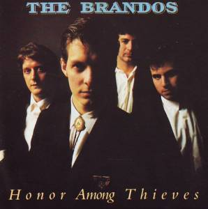 Cover - Brandos, The: Honor Among Thieves