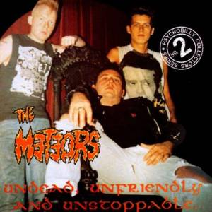 Cover - Meteors, The: Undead, Unfriendly And Unstoppable