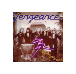 Cover - Vengeance: We Have Ways To Make You Rock