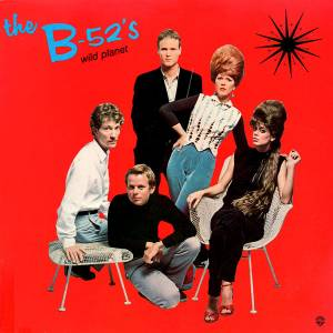 The B-52's: Wild Planet - Cover