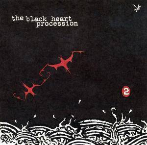 Cover - Black Heart Procession, The: 2