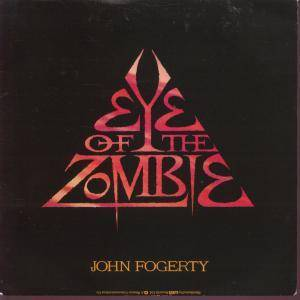 John Fogerty: Eye Of The Zombie - Cover