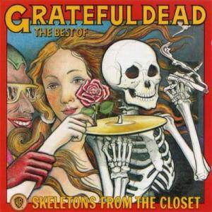 Grateful Dead: Skeletons From The Closet - The Best Of - Cover