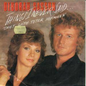 Cover - Deborah Sasson: Things I Never Said...... (Duet With Peter Hofmann)
