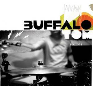 Buffalo Tom: Skins - Cover