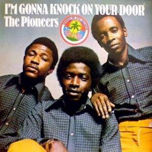Cover - Pioneers, The: I'm Gonna Knock On Your Door