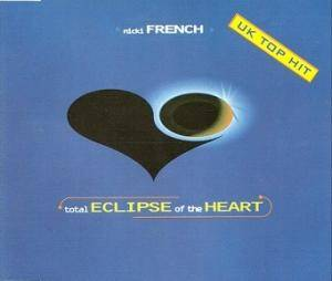 Cover - Nicki French: Total Eclipse Of The Heart