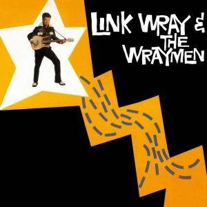 Cover - Link Wray & The Raymen: Link Wray & The Wraymen