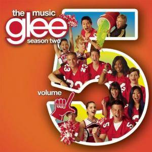 Cover - Glee Cast: Glee: The Music, Volume 5
