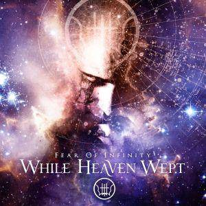 While Heaven Wept: Fear Of Infinity (CD) - Bild 1