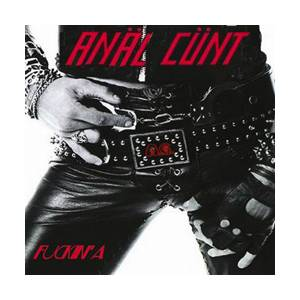 Cover - Anal Cunt: Fuckin' A