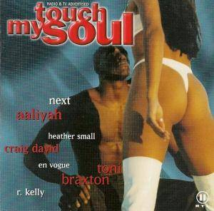 Cover - Artful Dodger & Robbie Craig Feat. Craig David: Touch My Soul - The Finest Of Black Music 3/2000