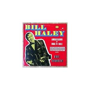 Cover - Bill Haley: Ambassador Of Rock 'n Roll