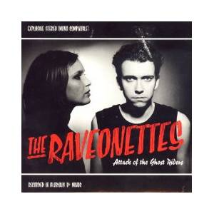Cover - Raveonettes, The: Attack Of The Ghost Riders