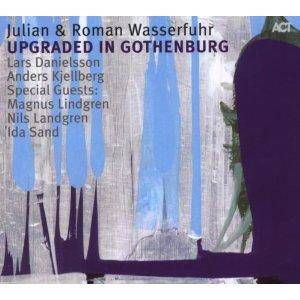 Julian & Roman Wasserfuhr: Upgraded In Gothenburg - Cover