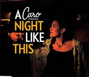 Cover - Caro Emerald: Night Like This, A