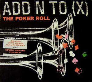 Add N To (X): Poker Roll, The - Cover