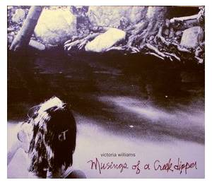Cover - Victoria Williams: Musings Of A Creek Dipper