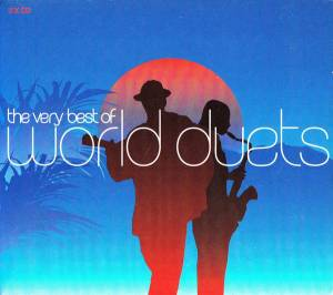 Cover - Shakti: Very Best Of World Duets, The
