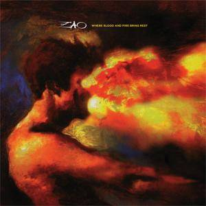 Cover - Zao: Where Blood And Fire Bring Rest