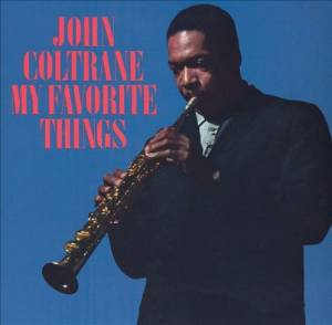 John Coltrane: My Favorite Things - Cover