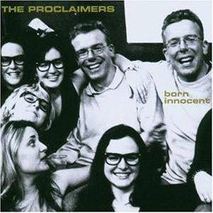 Cover - Proclaimers, The: Born Innocent