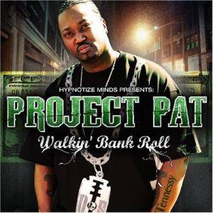 Project Pat: Walkin' Bank Roll - Cover