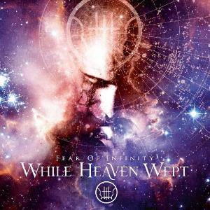 "While Heaven Wept: Fear Of Infinity (2-12"") - Bild 1"
