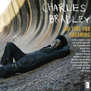 Charles Bradley: No Time For Dreaming - Cover