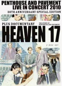 Cover - Heaven 17: Penthouse And Pavement - Live In Concert 2010