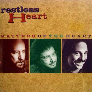Cover - Restless Heart: Matters Of The Heart
