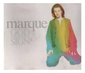 Cover - Marque: God Gave Me A Sign