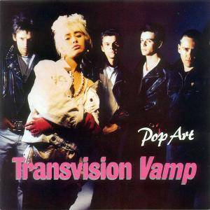 Transvision Vamp: Pop Art - Cover