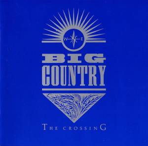 Cover - Big Country: Crossing, The