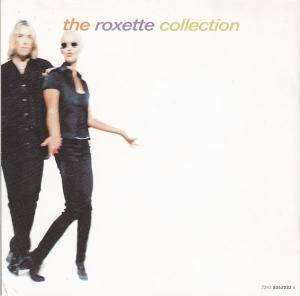 Roxette: Don't Bore Us - Get To The Chorus! - Roxette's Greatest Hits (CD) - Bild 3