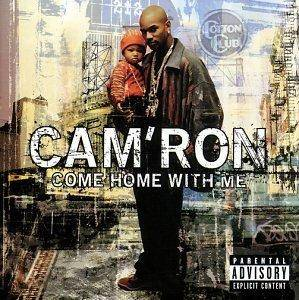 Cover - Cam'ron: Come Home With Me