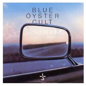 Blue Öyster Cult: Mirrors (LP) - Bild 1