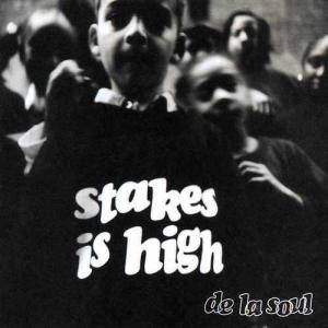 De La Soul: Stakes Is High - Cover